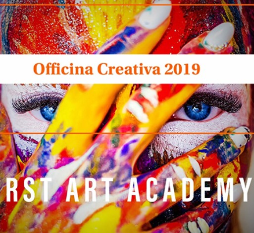 OFFICINA CREATIVA 2019. RST ART ACCADEMY