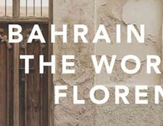 BAHRAIN MEETS THE WORLD IN FLORENCE
